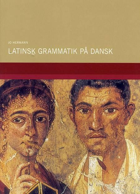 Latinsk grammatik på dansk af Jo Hermann