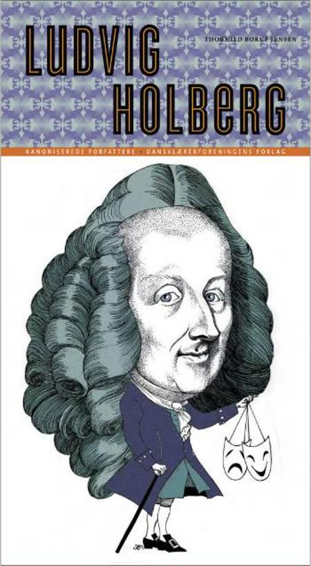 Ludvig Holberg af Thorkild Borup Jensen