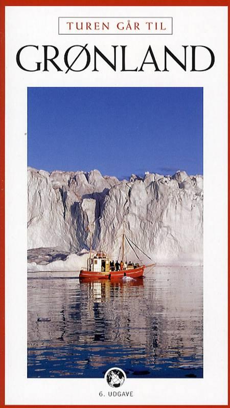 Turen går til Grønland af Svend Erik Nielsen, Peter Friis Møller og Peter Friis Møller og Svend Erik Nielsen