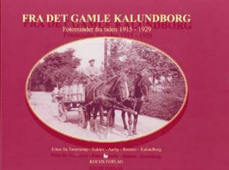 Fra det gamle Kalundborg Bind 3