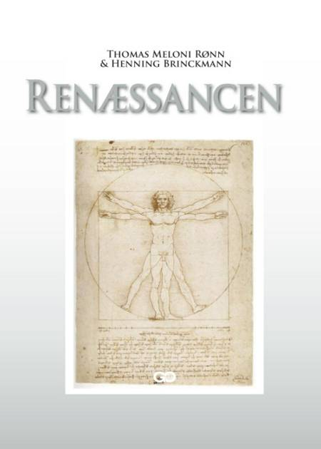 Renæssancen af Henning Brinckmann, Thomas Meloni Rønn og Thomas Bindrup m.fl.