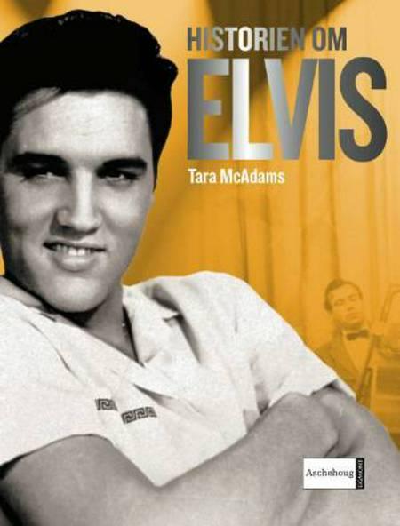 Historien om Elvis af Tara McAdams