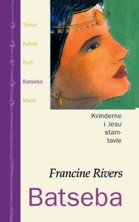 Batseba af Francine Rivers