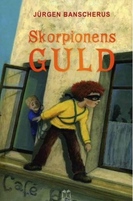 Skorpionens guld af Jürgen Banscherus