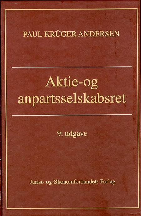 Aktie- og anpartsselskabsret af Paul Krüger Andersen og Peter Krüger Andersen