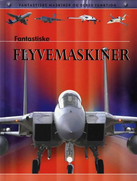 Fantastiske flyvemaskiner af Ian graham
