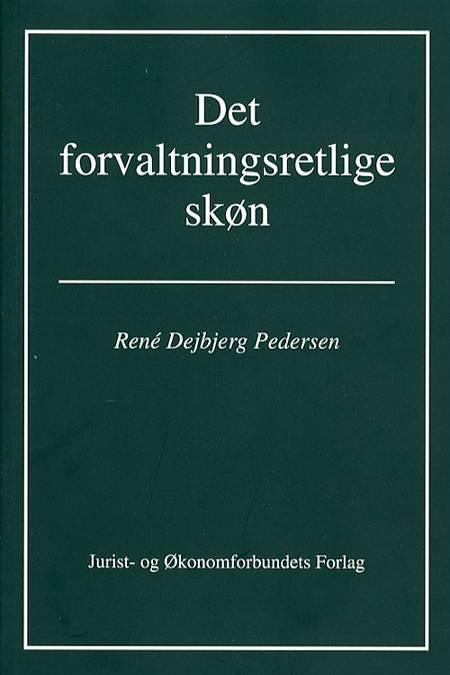 Det forvaltningsretlige skøn af René Dejbjerg Pedersen