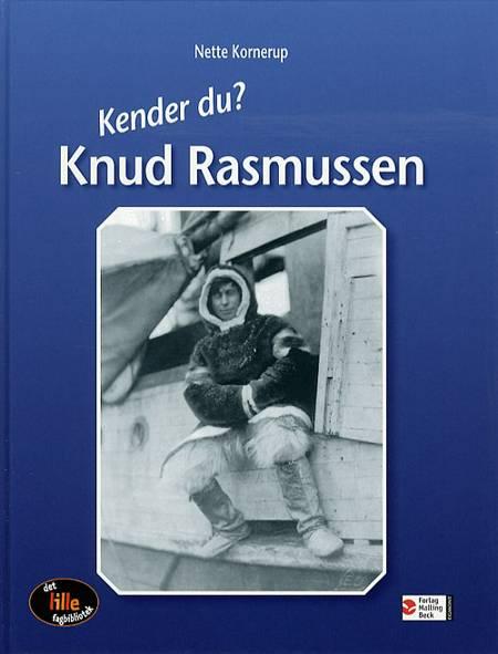 Knud Rasmussen af Nette Kornerup