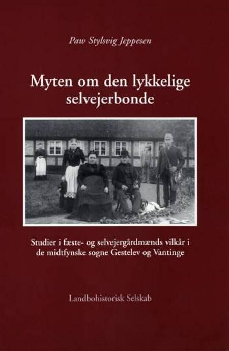 Myten om den lykkelige selvejerbonde af Paw Stylsvig Jeppesen