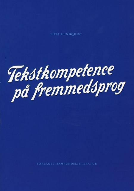 Tekstkompetence på fremmedsprog af Lita Lundquist