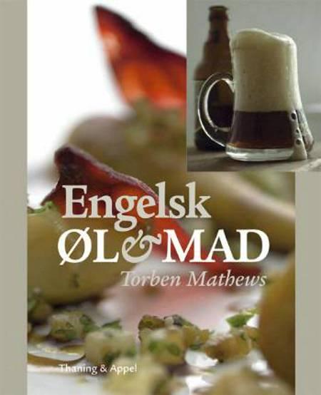 Engelsk øl & mad af Torben Mathews