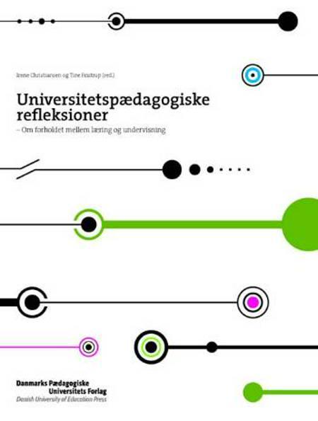 Universitetspædagogiske refleksioner af Irene Christiansen