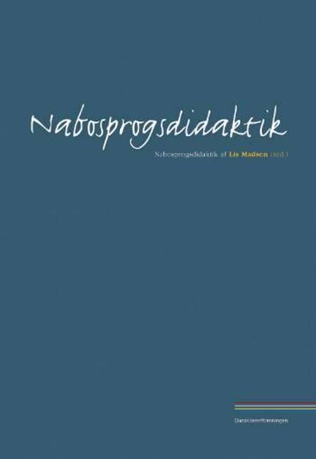 Nabosprogsdidaktik af Lis Madsen