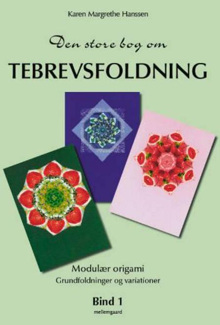 Den store bog om tebrevsfoldning af Karen Margrethe Hanssen