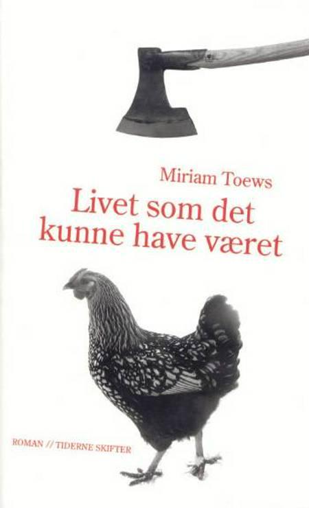Livet som det kunne have været af Miriam Toews