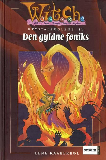 Den gyldne føniks af Lene Kaaberbøl