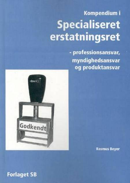Kompendium i specialiseret erstatningsret af Rasmus Beyer