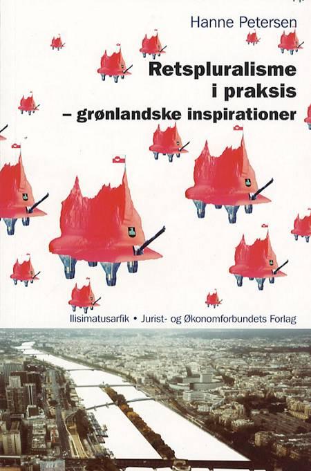 Retspluralisme i praksis - grønlandske inspirationer af Hanne Petersen