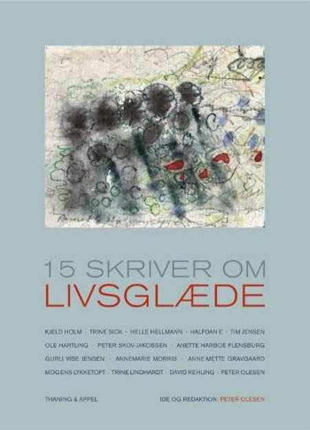 15 skriver om livsglæde af Kjeld Holm