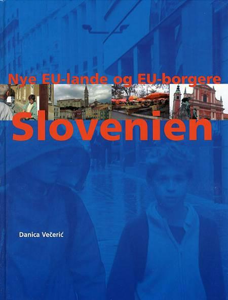 Slovenien af Danica Veceri´c