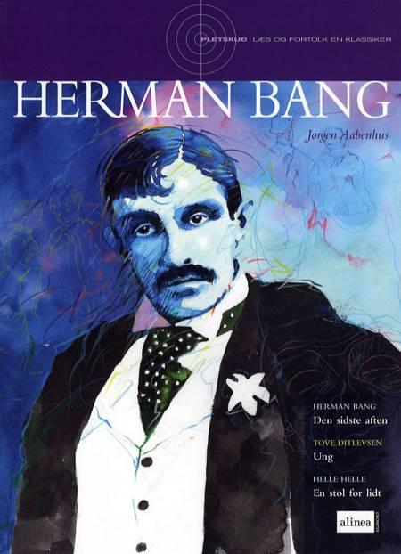 Herman Bang af Jørgen Aabenhus