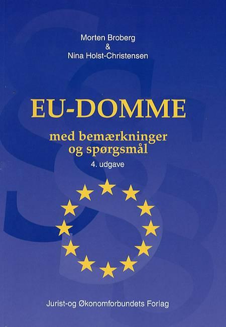 EU-domme med bemærkninger og spørgsmål af Morten Broberg, Nina Holst-Christensen og Nina Holst Christensen