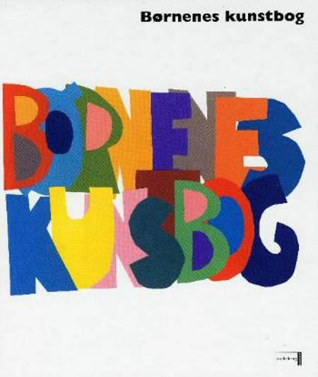 Børnenes kunstbog af Amanda Renshaw, Gilda Williams Ruggi og Alan Fletcher