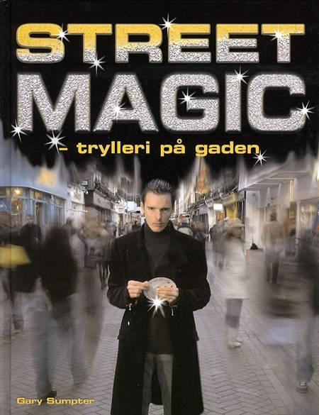 Street magic af Gary Sumpter
