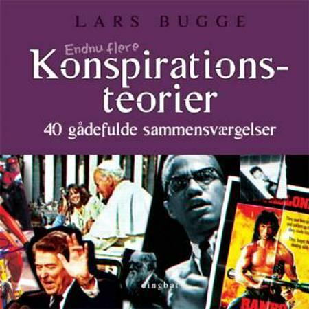 Endnu flere konspirationsteorier af Lars Bugge