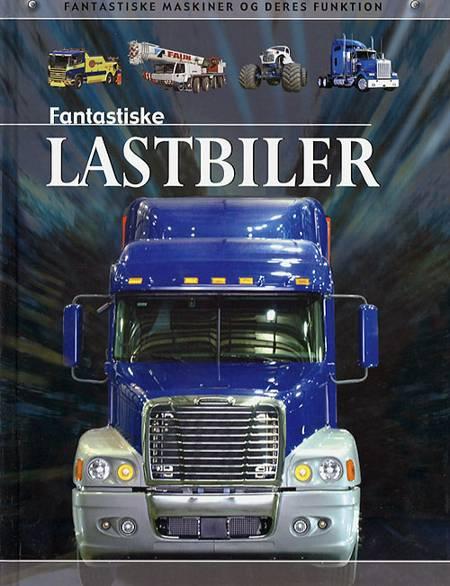 Fantastiske lastbiler af Chris Oxlade