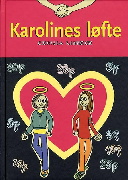 Karolines løfte af Cecilia Lidbeck
