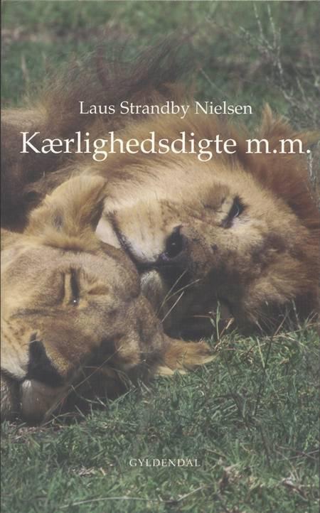 Kærlighedsdigte m.m. af Laus Strandby Nielsen