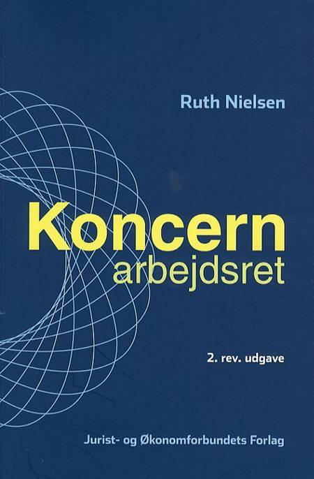 Koncernarbejdsret af Ruth Nielsen