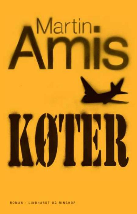 Køter af Martin Amis