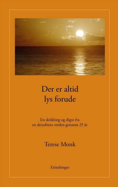 Der er altid lys forude af Terese Monk