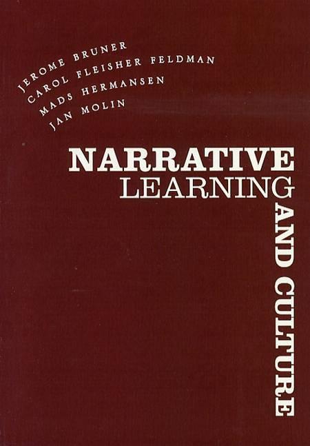 Narrative Learning and Culture af Mads Hermansen, Jerome Bruner og Carol Fleisher Feldman m.fl.