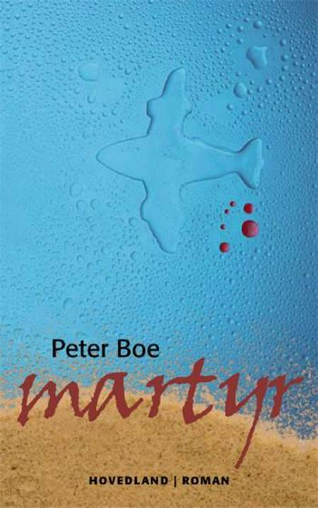 Martyr af Peter Boe