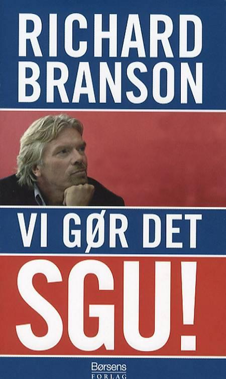 Vi gør det sgu! af Richard Branson