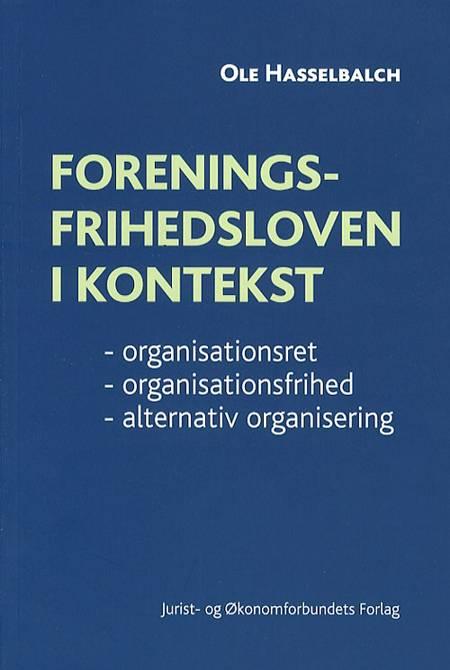 Foreningsfrihedsloven i kontekst af Ole Hasselbalch