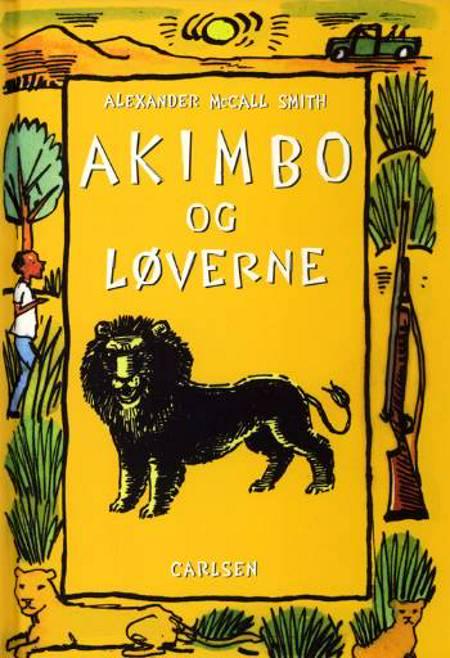 Akimbo og løverne af Alexander McCall Smith
