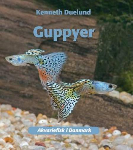Guppyer af Kenneth Duelund