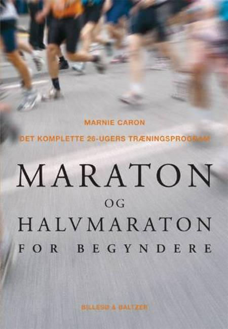 Maraton og halvmaraton for begyndere af Marnie Caron