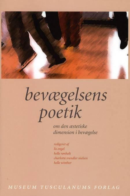 Bevægelsens poetik af Lis Engel