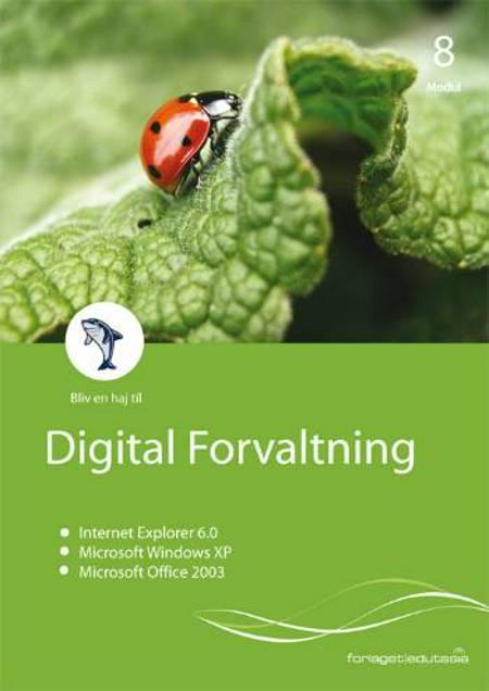 Digital forvaltning - it i det offentlige af Lone Riemer Henningsen og Erling Møller