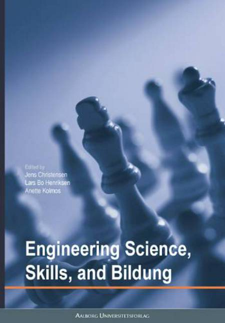 Engineering science, skills and bildung