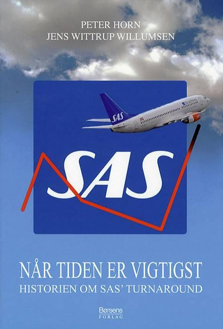 SAS - når tiden er vigtigst af Peter Horn og Jens Wittrup Willumsen
