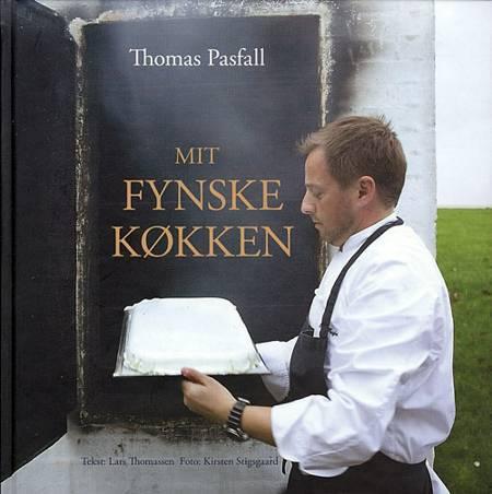 Mit fynske køkken af Lars Thomassen og Thomas Pasfall