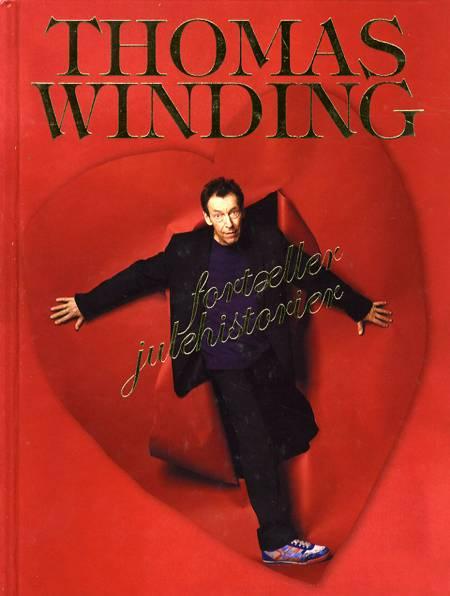 Thomas Winding fortæller julehistorier af Thomas Winding