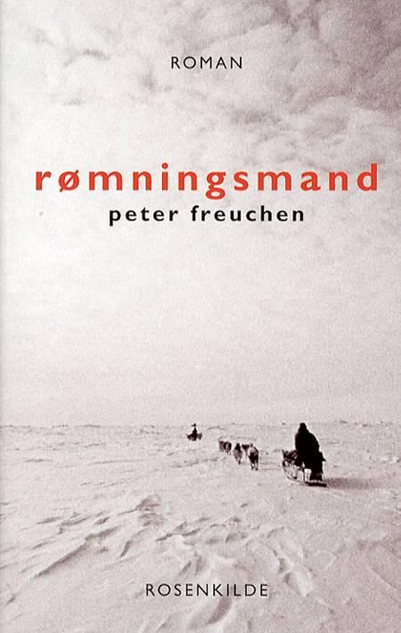 Rømningsmand af Peter Freuchen