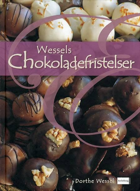 Wessels chokoladefristelser af Dorthe Wessel